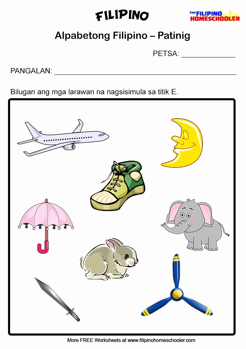 Alpabetong Filipino Worksheets for Preschoolers Inspirational Filipino Worksheets Patinig E