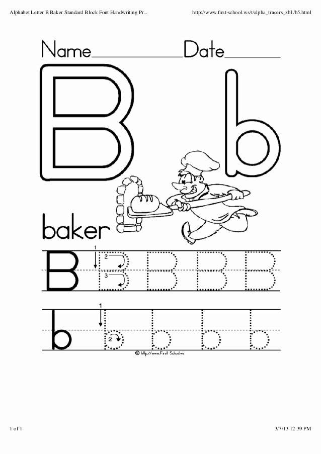 Letter B Worksheets for Preschoolers Fresh Alphabet Letter B Baker Standard Block Font Handwriting