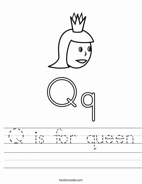 Queen Worksheets for Preschoolers Best Of Q is for Queen Worksheet Twisty Noodle